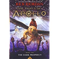 The Trials of Apollo Book Two The Dark Prophecy (Trials of Apollo (2))