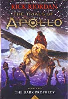 The Trials Of Apollo Book Two: The Dark