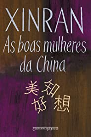 As boas mulheres da China: Vozes ocultas