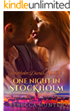 One Night in Stockholm: Episode #1 of 4 (Stockholm Diaries, Alice)