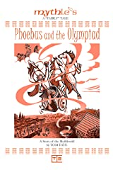 Phoebus and the Olympiad Kindle Edition