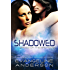 Shadowed: Brides of the Kindred book 8: (Alien Sci-fi Romance)