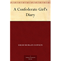 A Confederate Girl's Diary (English Edition)