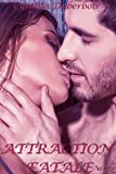 Attraction Fatale: Volume 2 (New Romance, Humour, Erotisme) (Attractions)