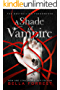A Shade of Vampire (New & Lengthened 2015 Edition)