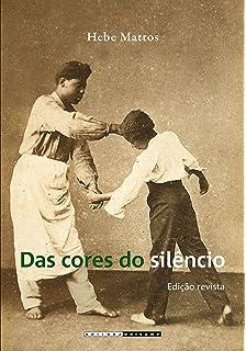 Das Cores Do Silêncio (Em Portuguese do Brasil)