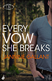 Every Vow She Breaks: Who's Watching Now 3 (A gripping, suspenseful thriller)