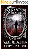 Bayou Reckoning (The Crane Diaries Book 7)