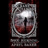 Bayou Reckoning (The Crane Diaries Book 7) (English Edition)