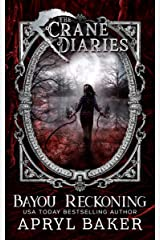 Bayou Reckoning (The Crane Diaries Book 7) Kindle Edition