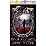Bayou Reckoning (The Crane Diaries Book 7)