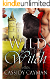 Wild about the Witch (Book 6 of Lost Highlander series)