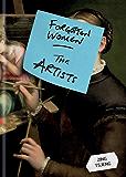 Forgotten Women: The Artists