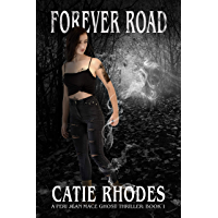 Forever Road (Peri Jean Mace Ghost Thrillers Book 1)