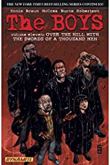 The Boys Vol. 11: Over the Hill with Swords of A Thousand Men (Garth Ennis' The Boys) Kindle Edition