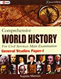 Comprehensive World History  for Civil Services Main Examination by Sujata Menon