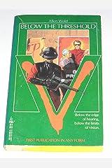 V: Below the Threshold Paperback