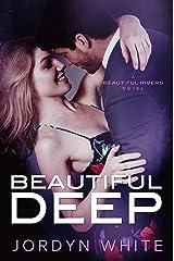 Beautiful Deep (Beautiful Rivers Book 4) Kindle Edition
