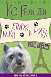 May Finds a Way: Peril in Paris (May the K9 Spy Book 2)