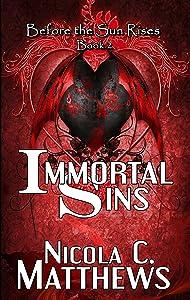Immortal Sins (Before the Sun Rises Series Book 2)