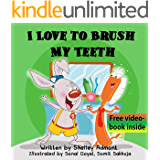 I LOVE TO BRUSH MY TEETH (I Love to...Bedtime stories children's books collection Book 2)