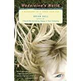 Madeleine's World: A Biography of a Three-Year-Old