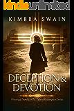 Deception & Devotion (The Path To Redemption Historical Novella Book 2)