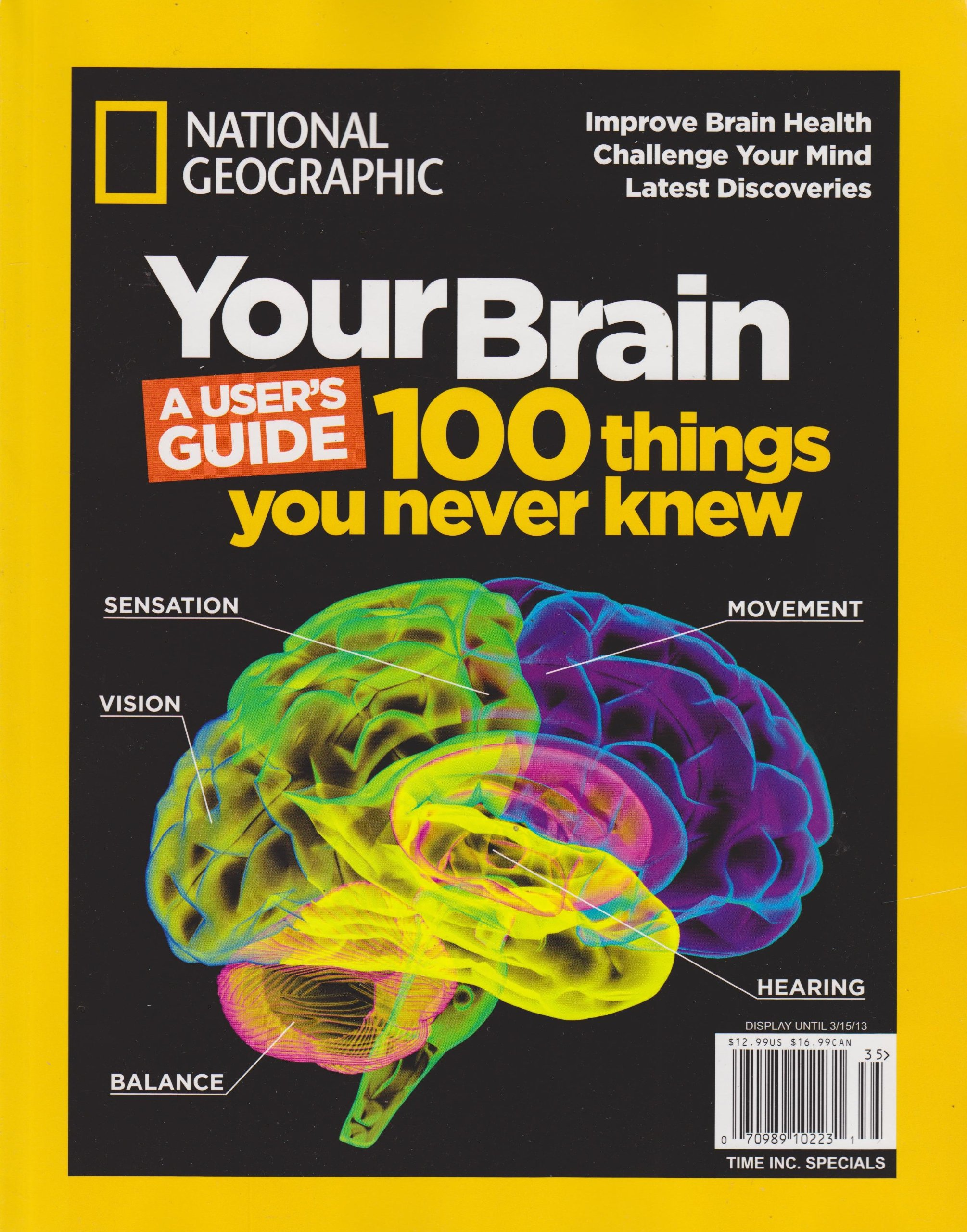 National Geographic Your Brain: A User\'s Guide (100 Things You Never ...