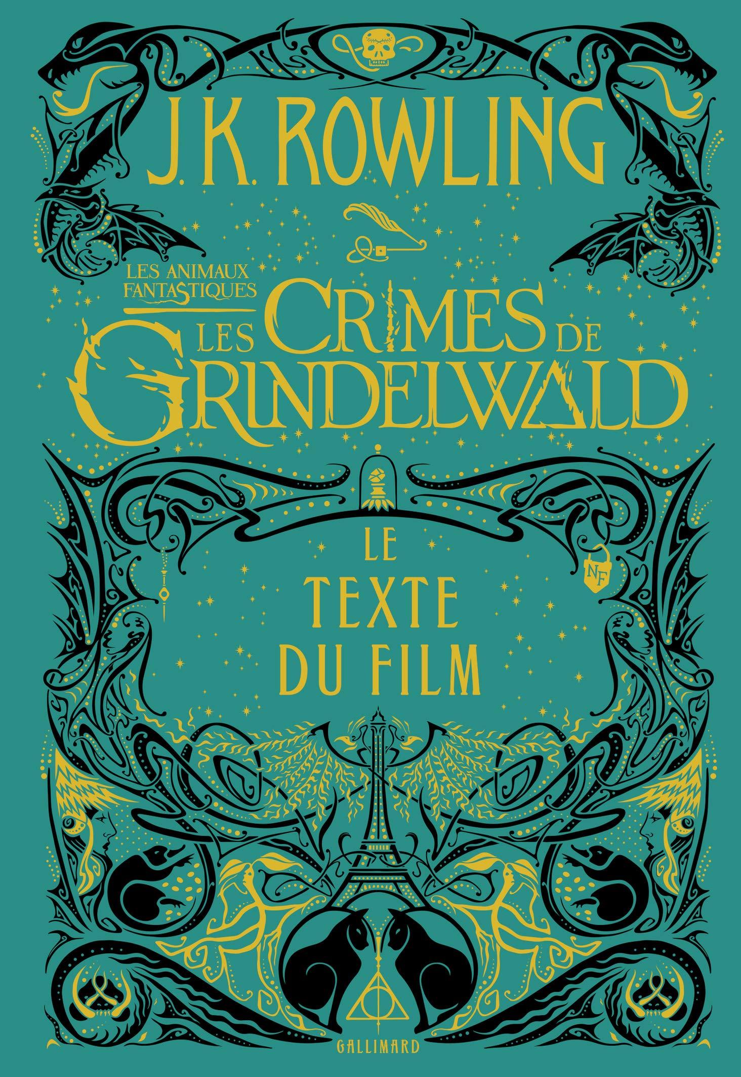 Les animaux fantastiques, 2:Les Crimes de Grindelwald: Le texte du film (Anglais) Broché – 15 novembre 2018 J. K. Rowling Gallimard Jeunesse 2075110700 Fiction Jeunesse