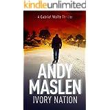 Ivory Nation: A Gabriel Wolfe Thriller (The Gabriel Wolfe Thrillers Book 11)