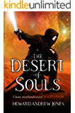 The Desert of Souls (The Chronicle of Sword and Sand Book 1)