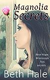Magnolia Secrets (Magnolia Series Book 1)