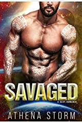 Savaged: A SciFi Romance (Brides of Veritas Book 3) Kindle Edition