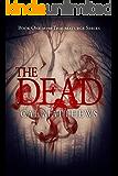 The Dead (The Thaumaturge Series Book 1)