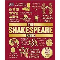 The Shakespeare Book: Big Ideas: Big Ideas Simply Explained
