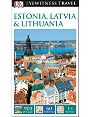 Estonia, Latvia And Lithuania: Eyewitness Travel Guide