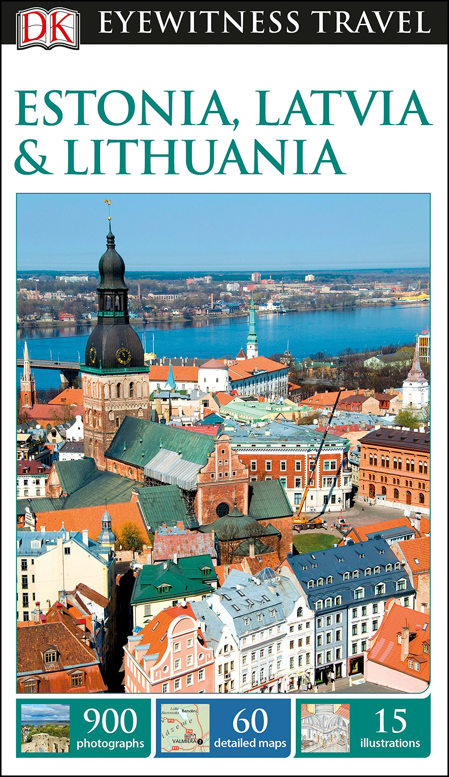 DK Eyewitness Estonia Latvia And Lithuania  Travel Guide