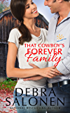 That Cowboy's Forever Family (West Coast Happily-Ever-After Book 6)