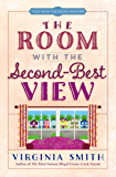 The Room with the Second-Best View (Tales from the Goose Creek B&B Book 3)