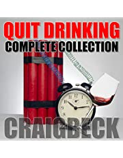Quit Drinking Complete Collection: Stop Drinking Expert Box Set