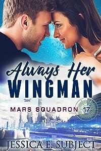 Always Her Wingman (Mars Squadron 17)
