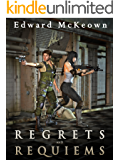 Regrets and Requiems (Fenaday and Shasti Chronicles)