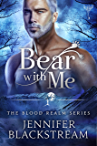 Bear With Me (Blood Realm Book 4)