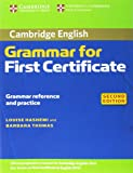 Cambridge Grammar for First Certificate Without Answers (Cambridge Grammar for First Certificate, Ielts, Pet)