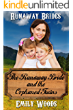 The Runaway Bride and the Orphaned Twins (Runaway Brides Book 4)