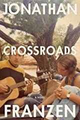 Crossroads: A Novel (A Key to All Mythologies, 1) Kindle Edition