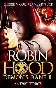 The Two Torcs: Robin Hood: Demon Bane 2 (Robin Hood: Demon's Bane Series)
