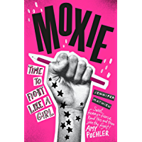 Moxie: Soon to be a Netflix movie directed by Amy Poehler