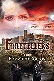 Foretellers (The Ydron Saga Book 3)