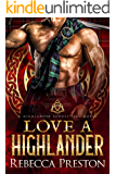 Love A Highlander: A Scottish Time Travel Romance (A Highlander Across Time Book 1)